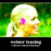 Weiner teasing girls love internet bad boys 739319