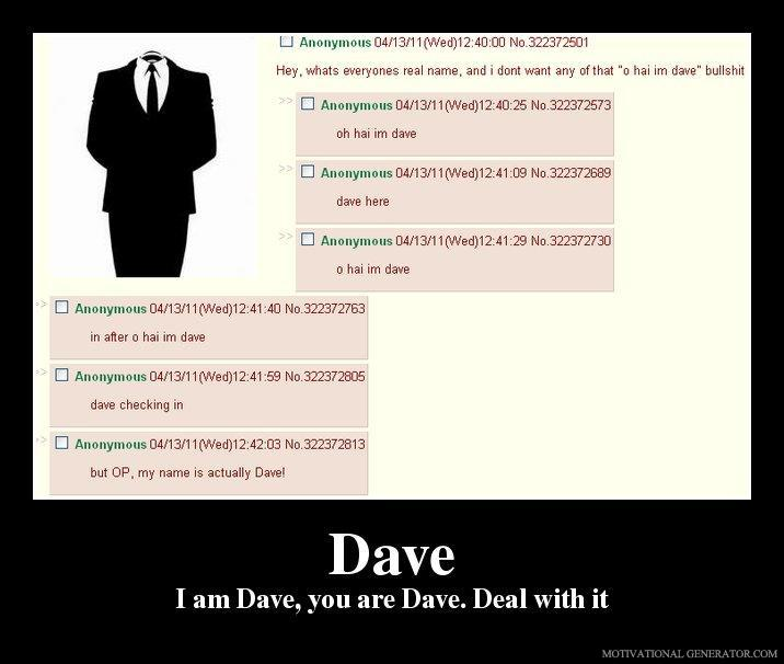 Dave-i-am-dave-you-are-dave-deal-with-it-1858bb
